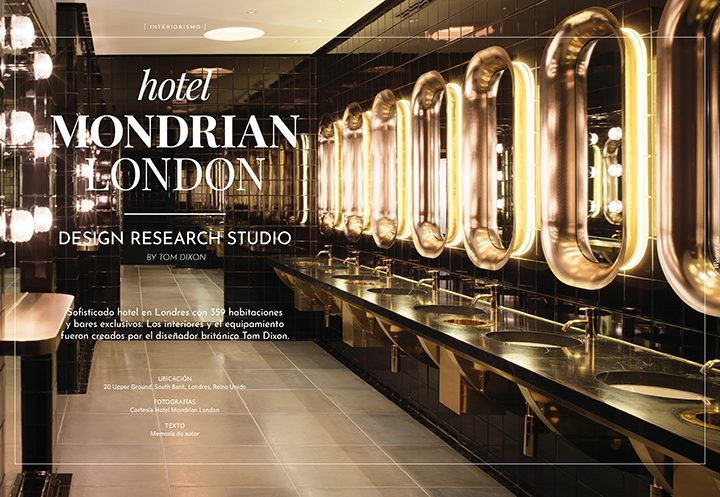 HOTEL MONDRIAN LONDON / Design research studio  by tom dixon