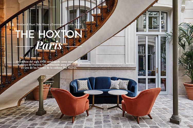 The Hoxton Paris / Humbert & Poyet, Soho House y Ennismore's Creative Studio