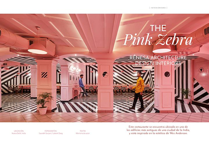 the Pink Zebra / RENESA ARCHITECTURE DESIGN INTERIORS